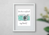 Wall Decor-A4 Art Print -You Have Captured my Heart